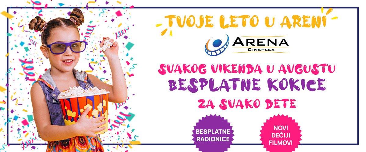 Tvoje leto u Areni donosi najmlađim posetiocima Arene Cineplex mnogo zabave, dobrih filmova i besplatne kokice svakog vikenda u avgustu
